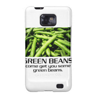 Come Get You Some Green Beans. Samsung Galaxy SII Cases