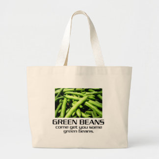 Come Get You Some Green Beans. Jumbo Tote Bag