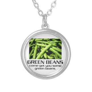 Come Get You Some Green Beans. Round Pendant Necklace