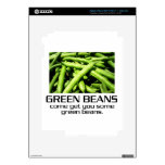 Come Get You Some Green Beans. Skins For iPad 3