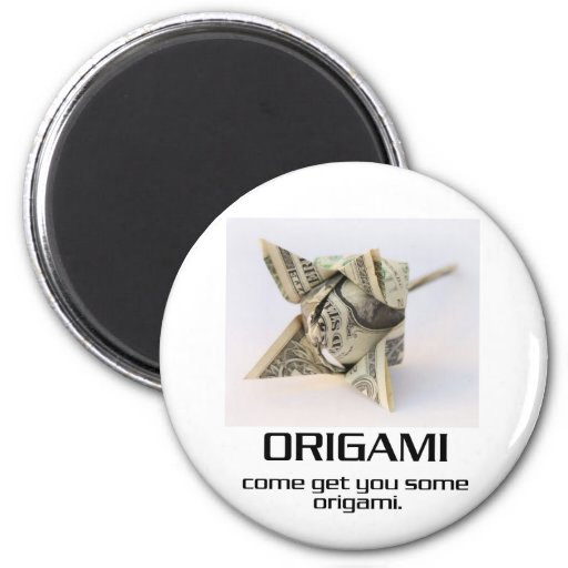 Come Get You Some Origami Magnet