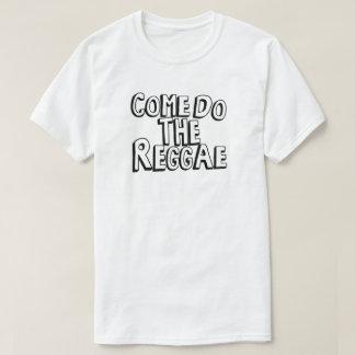 Come hace el reggae camisas