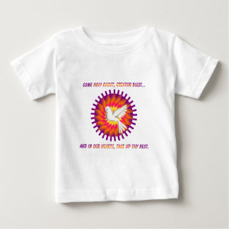 Come Holy Ghost, Creator Blest.... Baby T-Shirt