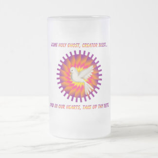 Come Holy Ghost, Creator Blest.... Frosted Glass Beer Mug