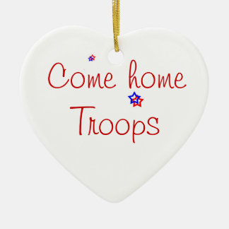 Come home Troops Ornament