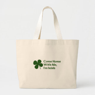 Come Home With Me I'm Irish Canvas Bags