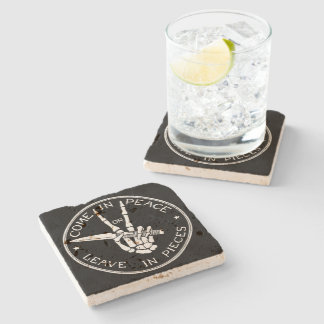 Come In Peace or Leave In Pieces Stone Coaster