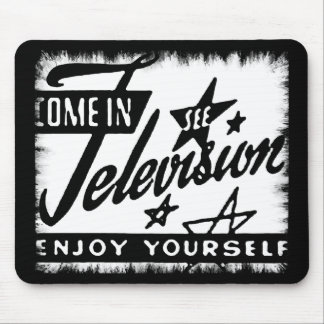 Come In See Television Enjoy Yourself Retro TV Ad Mouse Pad