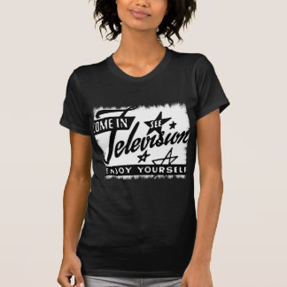 Come In See Television Enjoy Yourself Retro TV Ad T-shirts