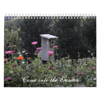 Come Into The Garden Calender Calendar