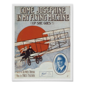 Come Josephine In My Flying Machine Vintage Songbo Poster