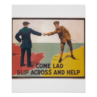 Come lad slip across and help_Propaganda Poster