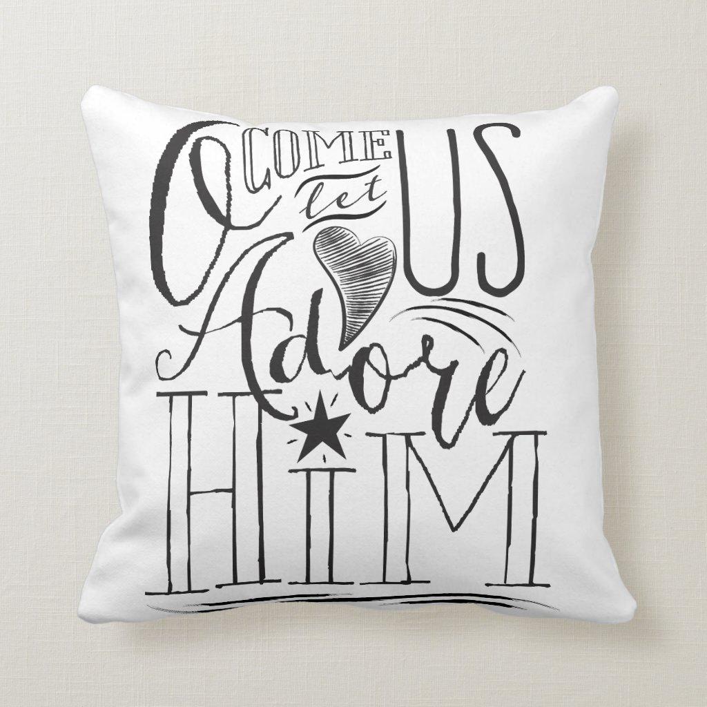 Come Let us Adore Him Christmas Throw Pillow