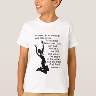 come let us worship and kneel down T-Shirt