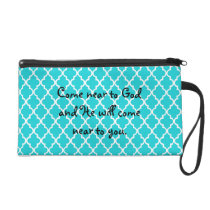 Come Near to God Wristlet
