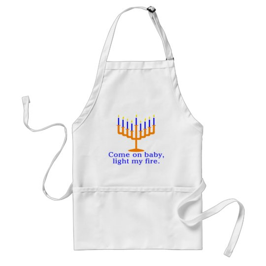 Come On Baby, Light My Fire Adult Apron