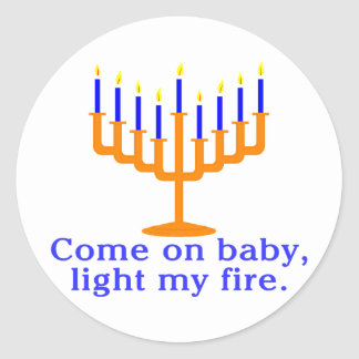 Come On Baby, Light My Fire Classic Round Sticker