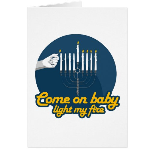 COME ON BABY LIGHT MY MENORAH -.png Card