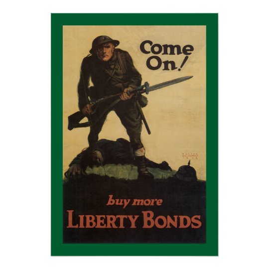 come on buy more liberty bonds poster