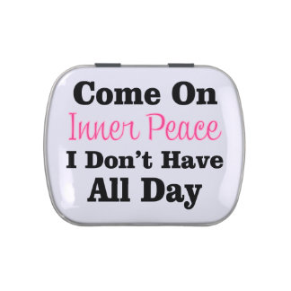 Come On Inner Peace - Meditation Funny Quote Jelly Belly Tin