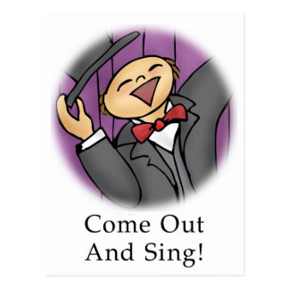 Come Out and Sing! Postcard