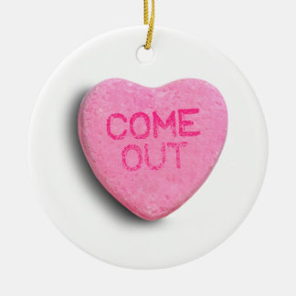 Come Out Candy Heart Christmas Ornaments