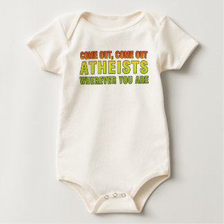 Come out, Come out Atheists wherever you are Romper