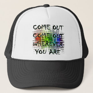 come out come out trucker hat