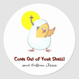 Come out of your shell and follow Jesus Classic Round Sticker