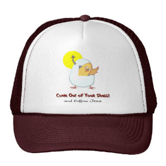 Come out of your shell and follow Jesus Trucker Hat