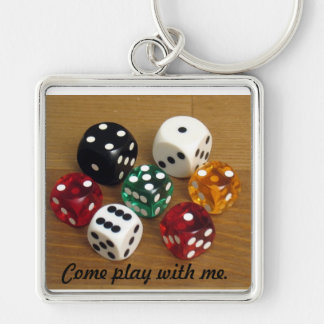 Come play with me Quote/ Dice Keychain