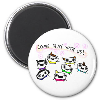 """""""Come play with us"""" 2 Inch Round Magnet"""