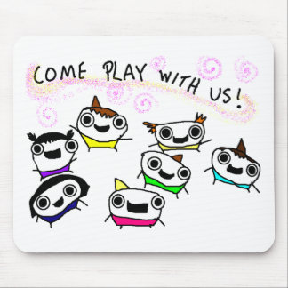 """Come play with us"" Mouse Pad"