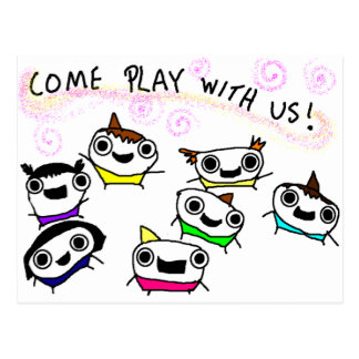 Come play with us post card