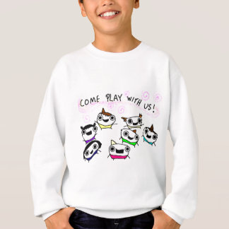 """Come play with us"" Sweatshirt"