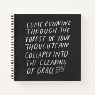 come running through the forest and collapse into notebook