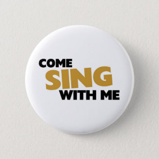 Come sing with me button