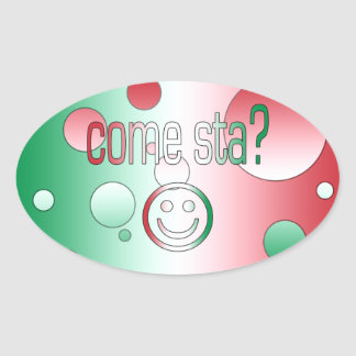 Come Sta? Italy Flag Colors Pop Art Oval Sticker