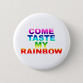 Come Taste My Rainbow - Emo Alternative Grunge Button