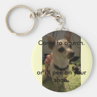 Come to church keychain/funny/chihuahua basic round button keychain