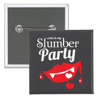 Come to my slumber party smile 2 inch square button
