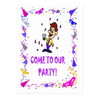 Come to our party,man with a drink postcard