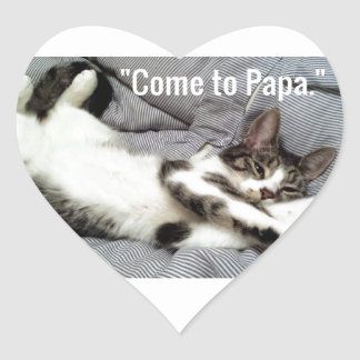 """""""Come To Papa"""" Cat Heart Sticker"""