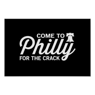 Come to Philly for the Crack Poster
