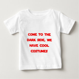Come to the Dark Side Baby T-Shirt