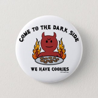 Come to the Dark Side Button