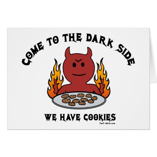 Come to the Dark Side Card