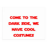 Come to the Dark Side Post Card