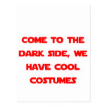 Come to the Dark Side Post Cards