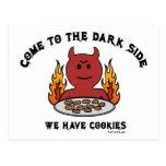 Come to the Dark Side Postcard